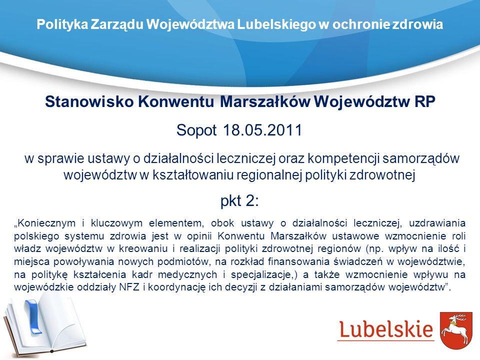 Stanowisko Konwentu Marszałków Województw RP Sopot 18.05.2011 w sprawie ustawy o działalności leczniczej oraz kompetencji samorządów województw w kszt