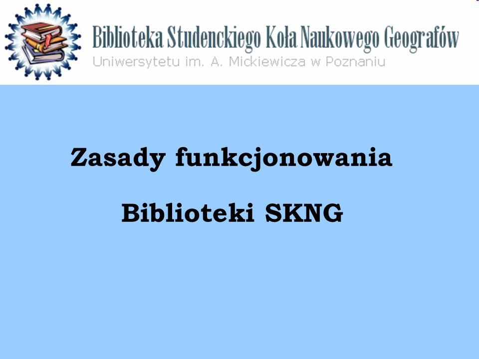 Zasady funkcjonowania Biblioteki SKNG