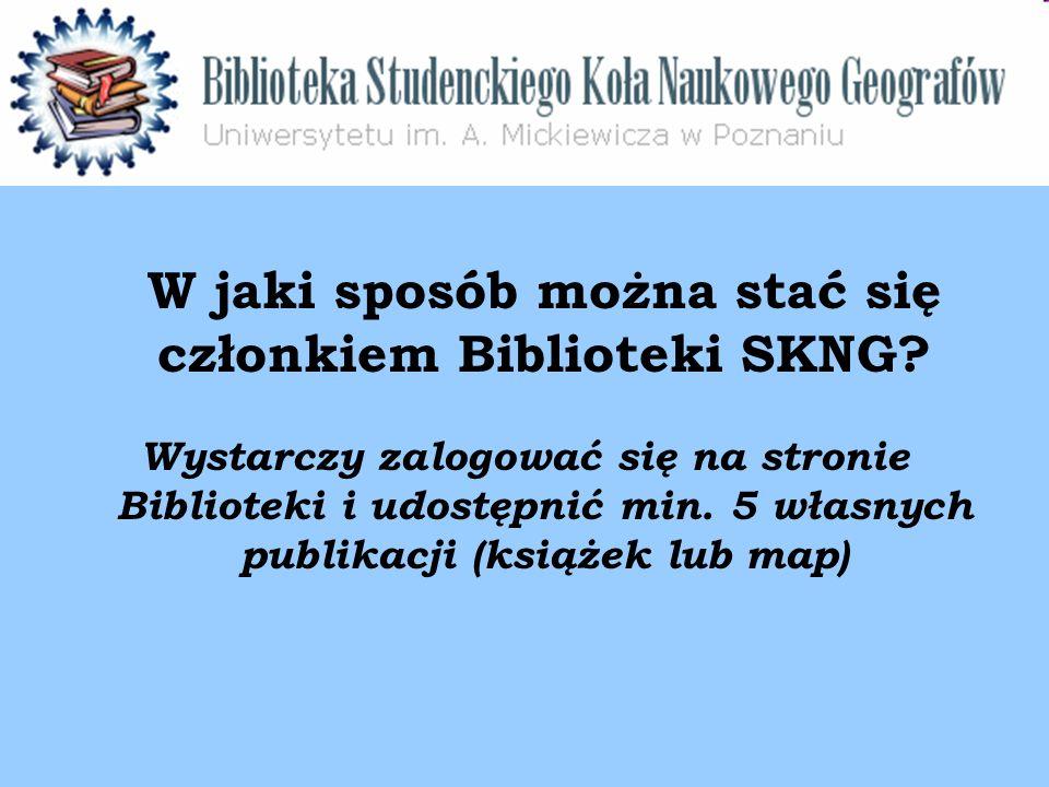 W jaki sposób można stać się członkiem Biblioteki SKNG.