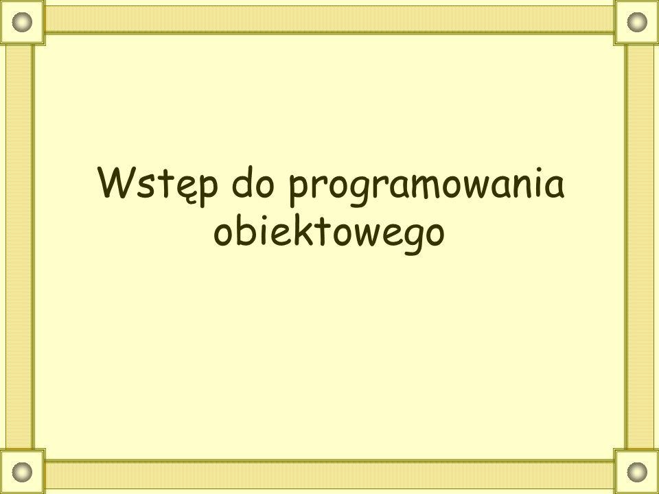 Wstęp do programowania obiektowego