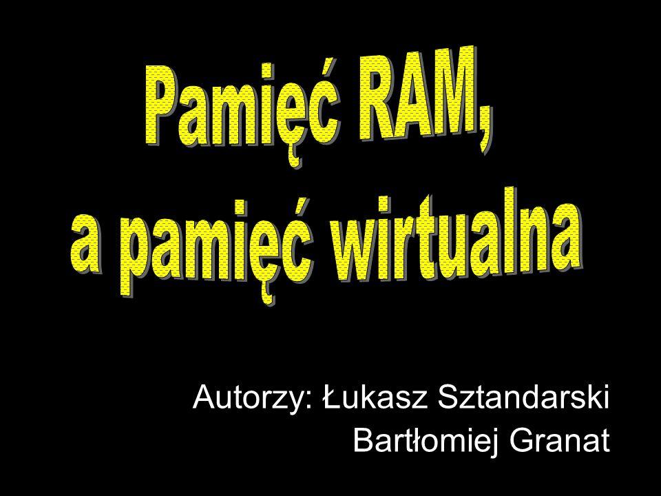 Pamięć RAM Jest to pamięć, której zawartość może być odczytywana i zmieniana, ale jest pamięcią nietrwałą, ponieważ do pamiętania informacji wymaga zasilania.