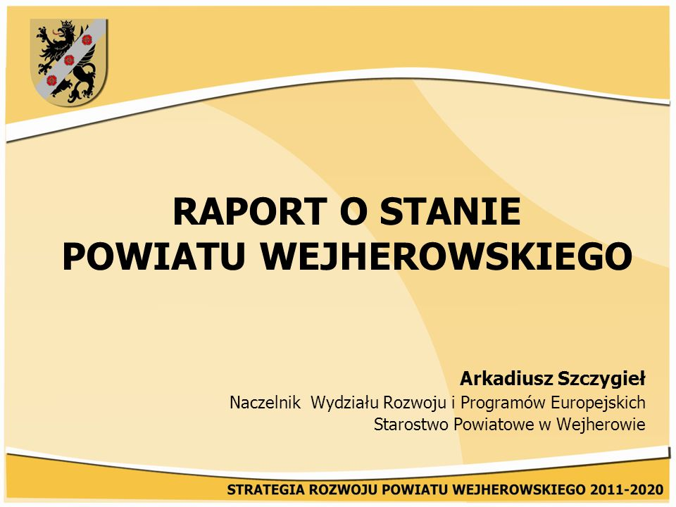 Raport o stanie Powiatu Wejherowskiego III.
