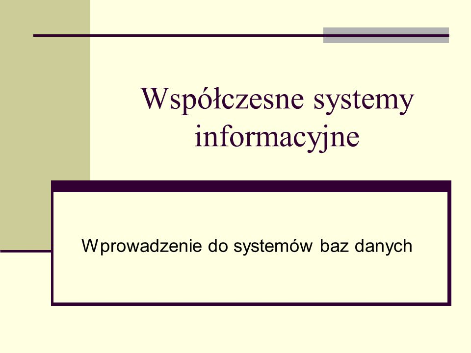 System informacyjny System informacyjny dostarcza informacje do pewnej organizacji lub jej części System informacyjny związany jest z działalnością człowieka Współcześnie dominują techniczne systemy informacyjne oparte o technologię informacyjną Centralnym elementem współczesnych technicznych systemów informacyjnych są bazy danych Baza danych jest modelem pewnego wycinka rzeczywistości