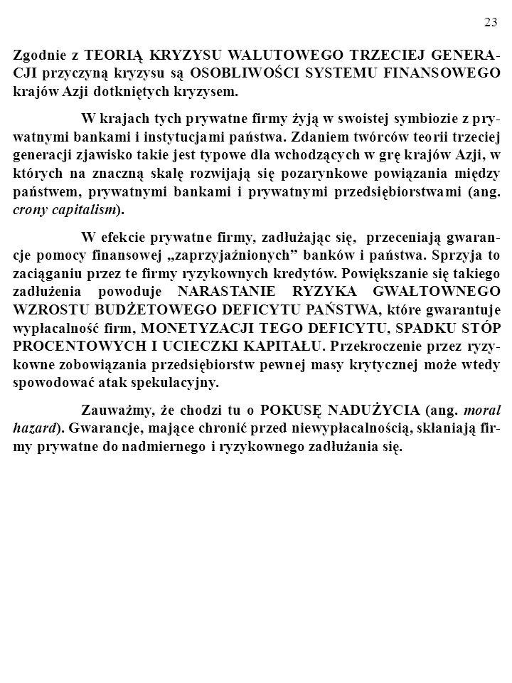 22 2.4. MODELE TRZECIEJ GENERACJI. W 1997 r.