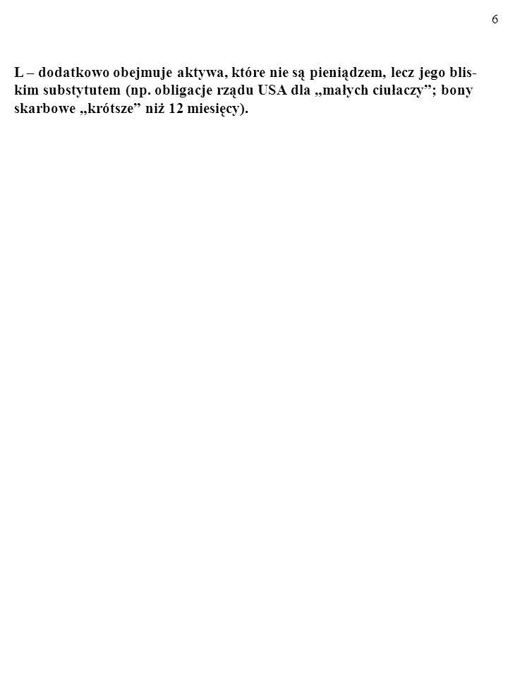 16 TEORIE TRANSAKCYJNE: MODEL BAUMOLA-TOBINA.Oto niektóre z możliwych odpowiedzi: 2.