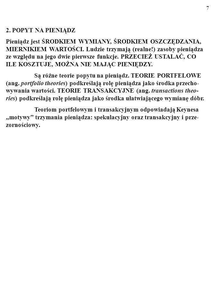 17 TEORIE TRANSAKCYJNE: MODEL BAUMOLA-TOBINA.