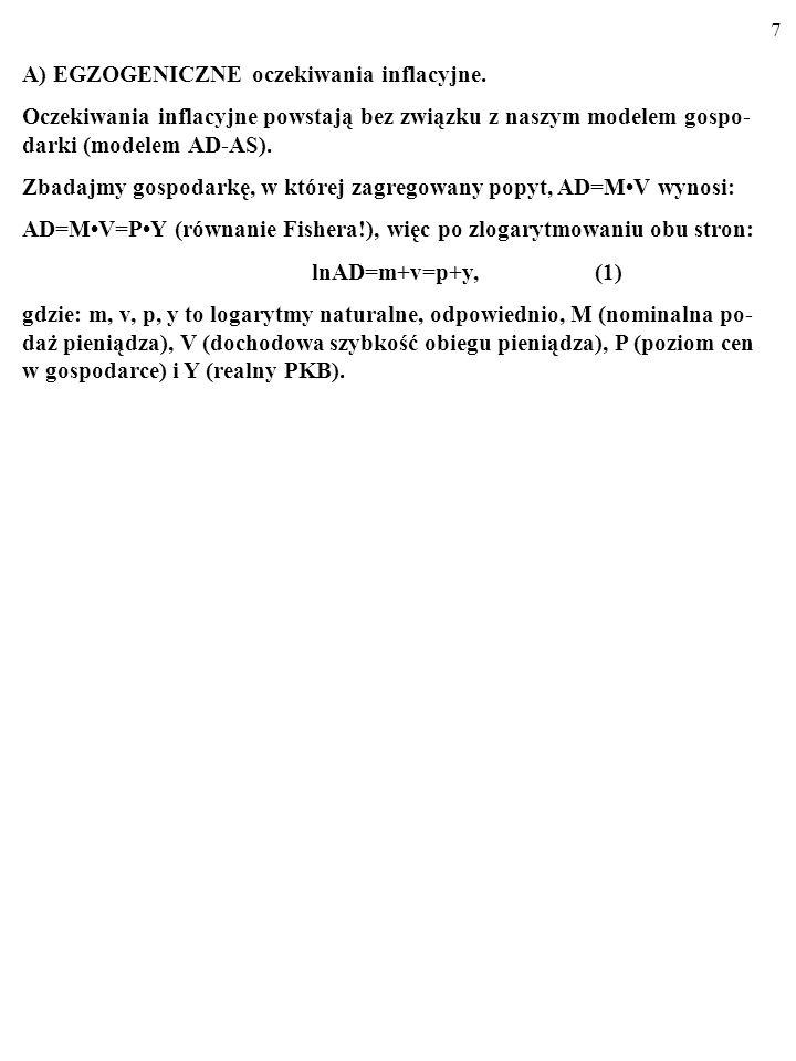 17 INTERPRETACJA: y=y* e +[1/(1+λ)]ε m +[λ/(1+λ)]ε y* (9) p=m e +v-y* e +[λ/(1+λ)](ε m -ε y* ).