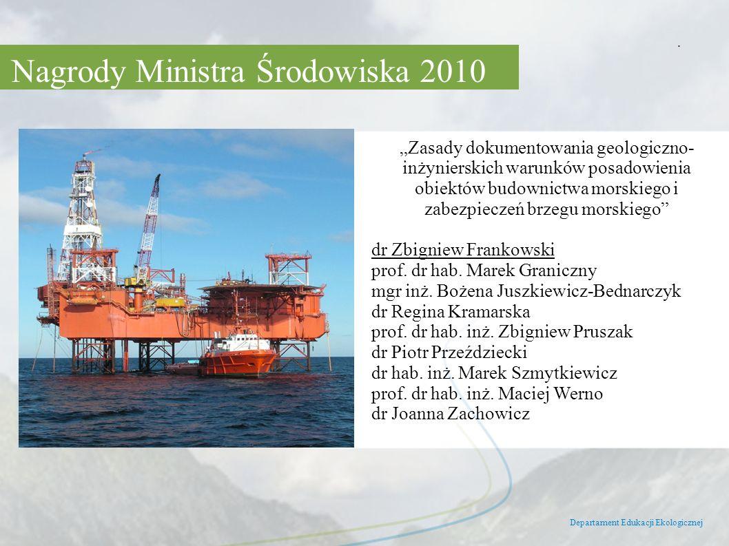 Departament Edukacji Ekologicznej. Zasady dokumentowania geologiczno- inżynierskich warunków posadowienia obiektów budownictwa morskiego i zabezpiecze