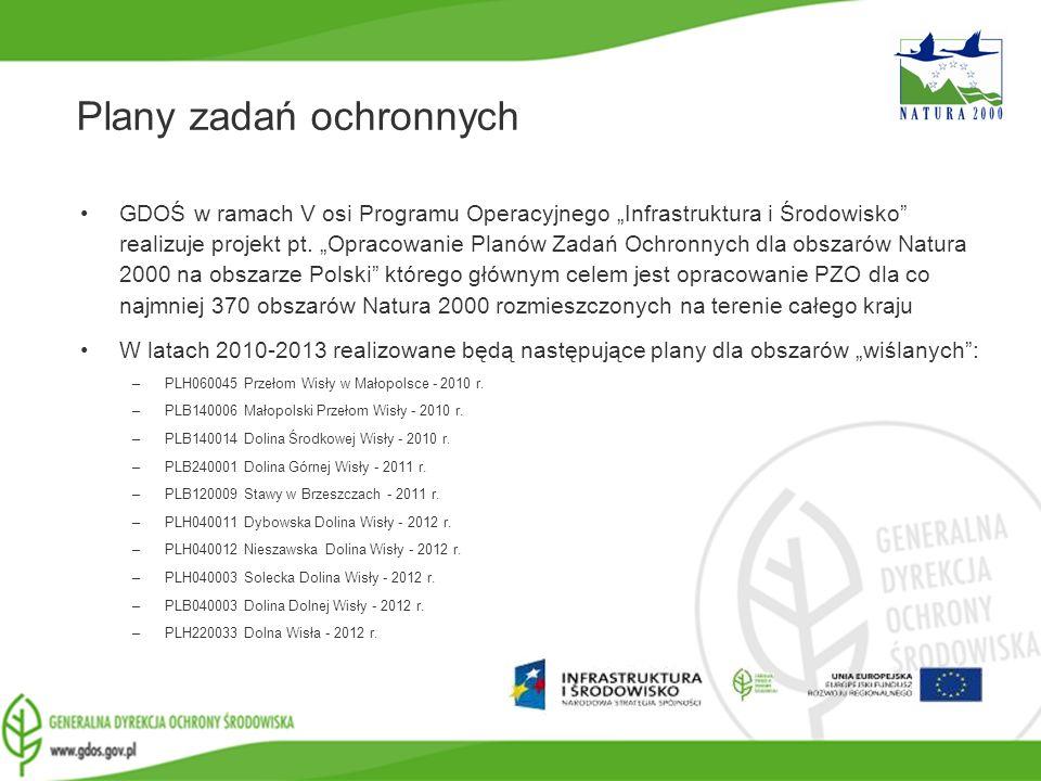 www.gdos.gov.pl Plany zadań ochronnych GDOŚ w ramach V osi Programu Operacyjnego Infrastruktura i Środowisko realizuje projekt pt. Opracowanie Planów