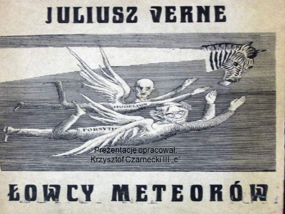 Prezentację opracował: Krzysztof Czarnecki III c