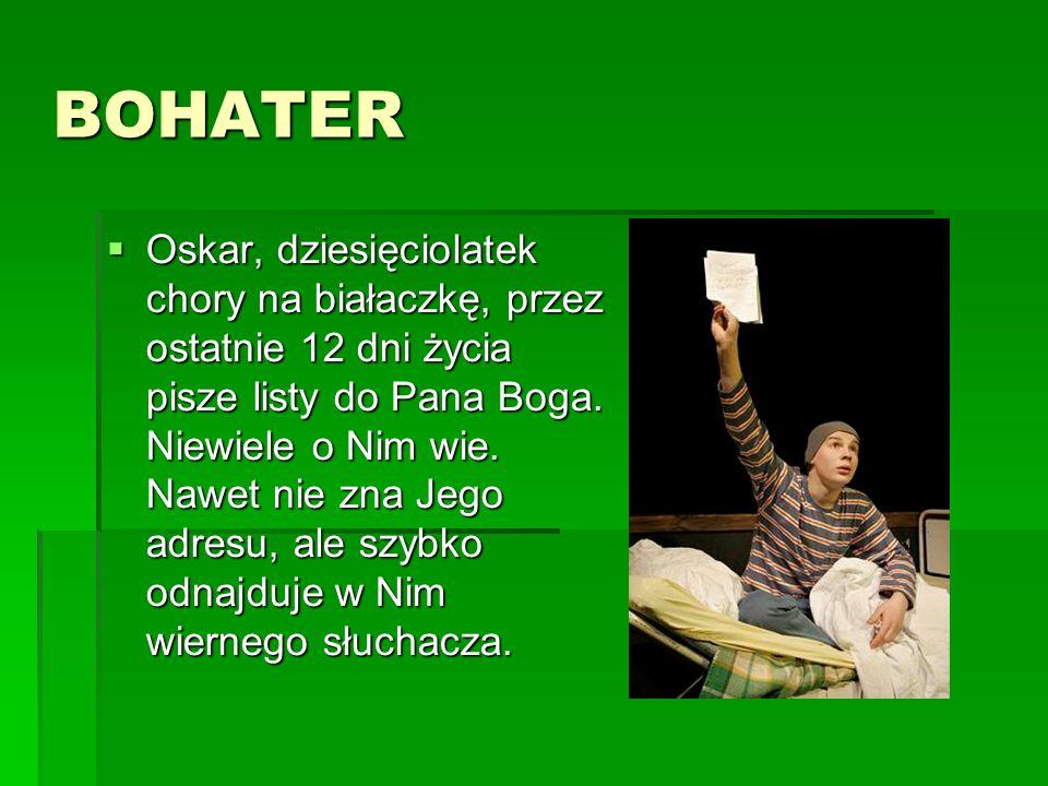 BOHATER Oskar, dziesięciolatek chory na białaczkę, przez ostatnie 12 dni życia pisze listy do Pana Boga.