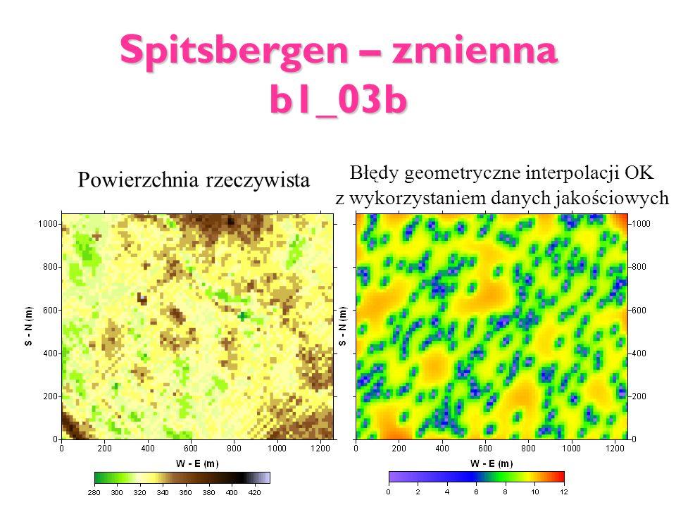 Spitsbergen – zmienna b1_03b Powierzchnia rzeczywista Błędy geometryczne interpolacji OK z wykorzystaniem danych jakościowych