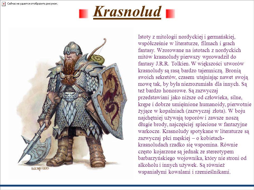 Krasnolud. Istoty z mitologii nordyckiej i germańskiej, współcześnie w literaturze, filmach i grach fantasy. Wzorowane na istotach z nordyckich mitów