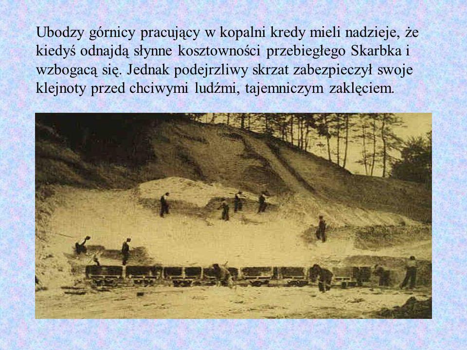 Setki lat temu w kopalni zamieszkał bardzo skąpy i chytry skrzat leśny zwany Skarbkiem.