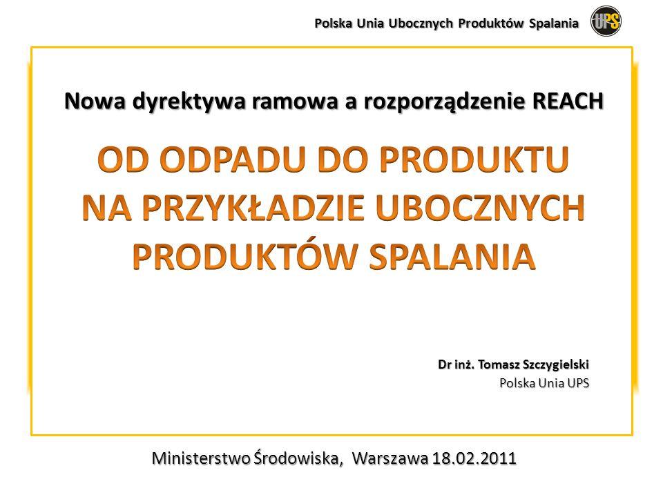 Polska Unia Ubocznych Produktów Spalania Ministerstwo Środowiska, Warszawa 18.02.2011