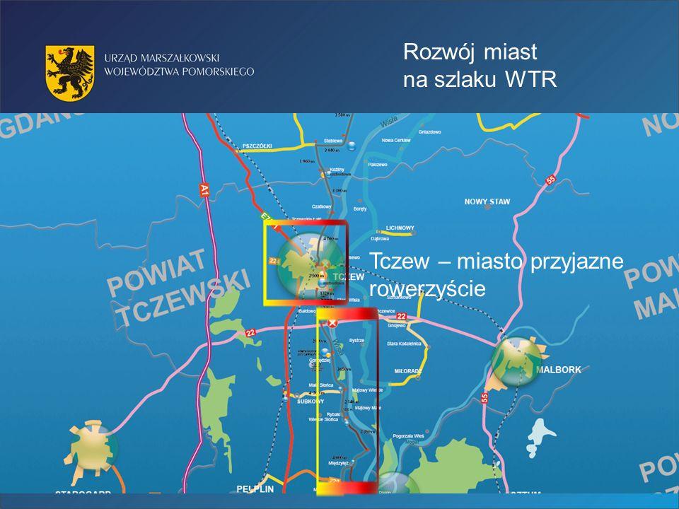 Rozwój miast na szlaku WTR Tczew – miasto przyjazne rowerzyście