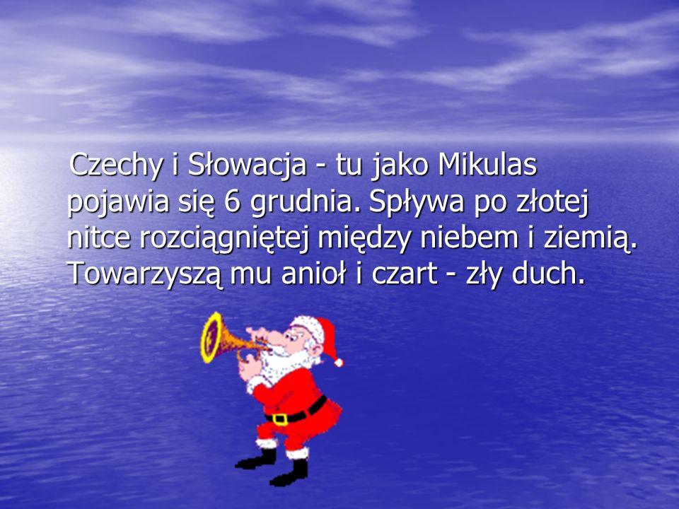 Czechy i Słowacja - tu jako Mikulas pojawia się 6 grudnia.