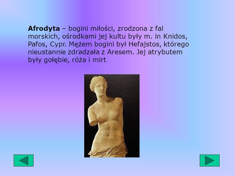 Posejdon – syn Kronosa i Rei, brat Zeusa i Posejdona, bóg mórz, rzek, wysp i półwyspów, panował nad wszystkimi istotami żyjącymi w wodach morskich i l
