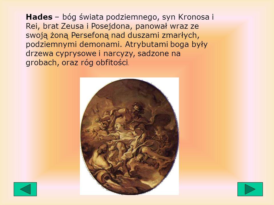 Hefajstos – syn Zeusa i Hery, bóg ognia i sztuki kowalskiej, słynął z brzydoty i ułomności ( okulał, gdy został dwa razy zrzucony z Olimpu). Hefajstos