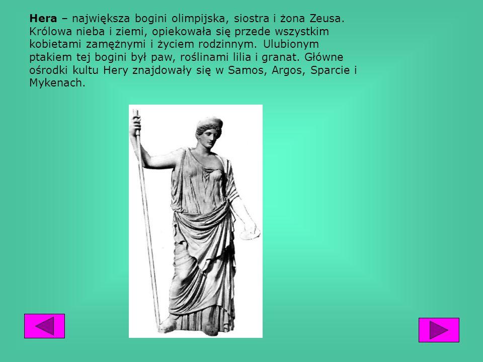 Zeus– syn Kronosa i Rei, naczelne bóstwo nieba i ziemi, bóg światłości, zsyłał deszcze, grzmoty i pioruny. Stał na straży porządku świata, sprawiedliw