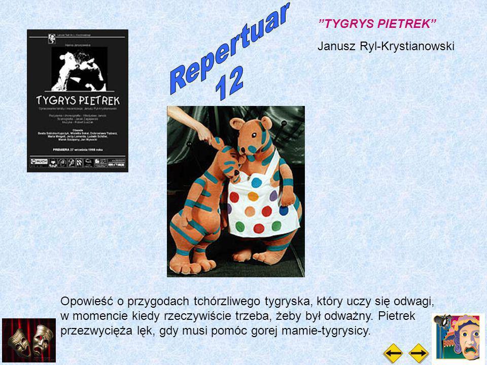 TYGRYS PIETREK Janusz Ryl-Krystianowski Opowieść o przygodach tchórzliwego tygryska, który uczy się odwagi, w momencie kiedy rzeczywiście trzeba, żeby był odważny.