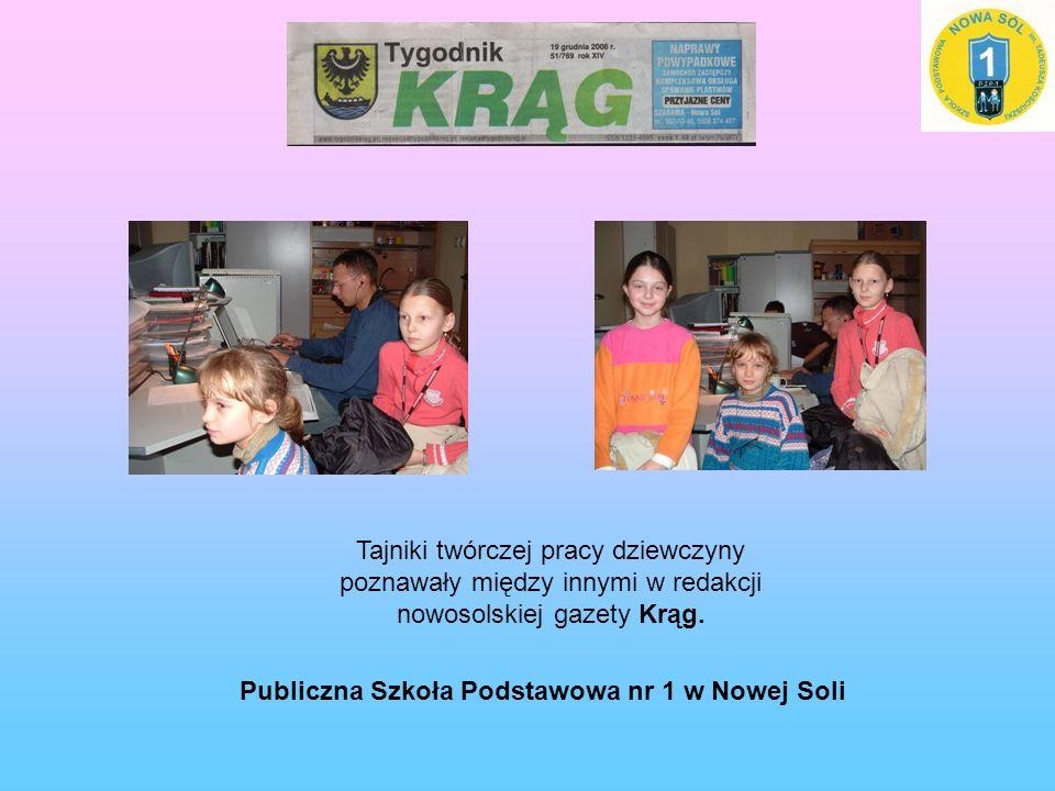 Tajniki twórczej pracy dziewczyny poznawały między innymi w redakcji nowosolskiej gazety Krąg.