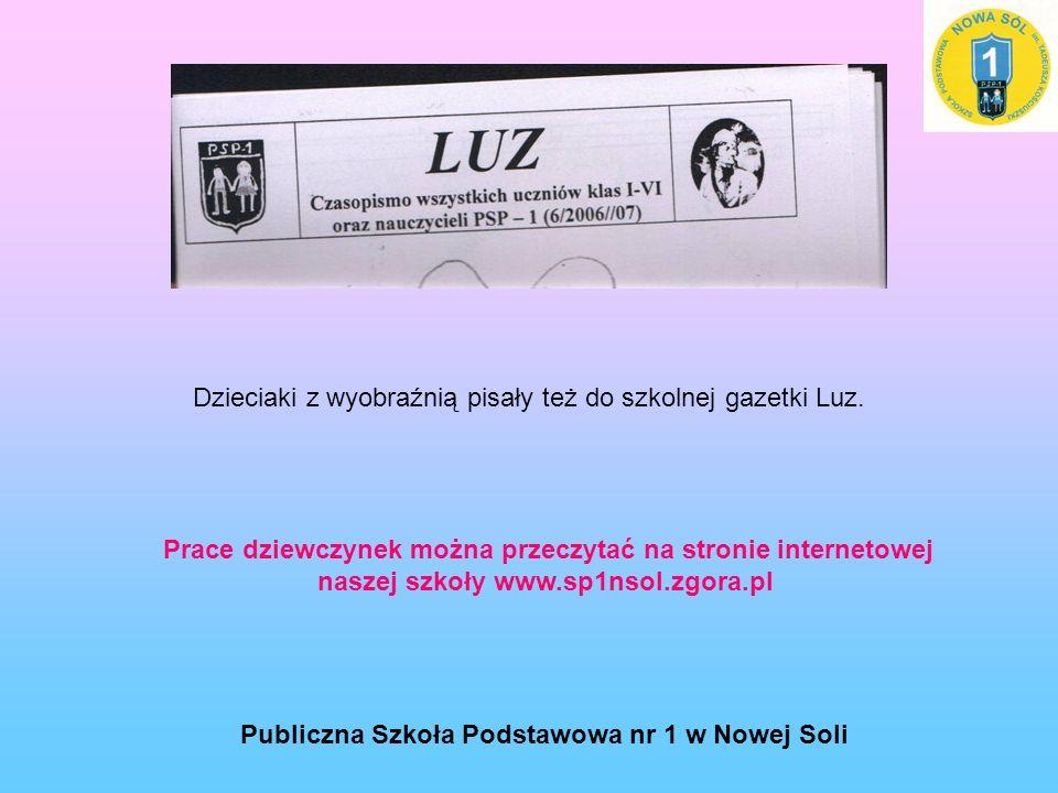Dzieciaki z wyobraźnią pisały też do szkolnej gazetki Luz.