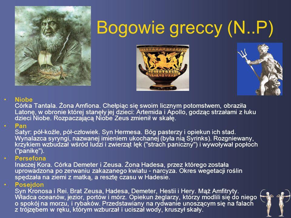 Bogowie greccy (N..P) Niobe Córka Tantala.Żona Amfiona.