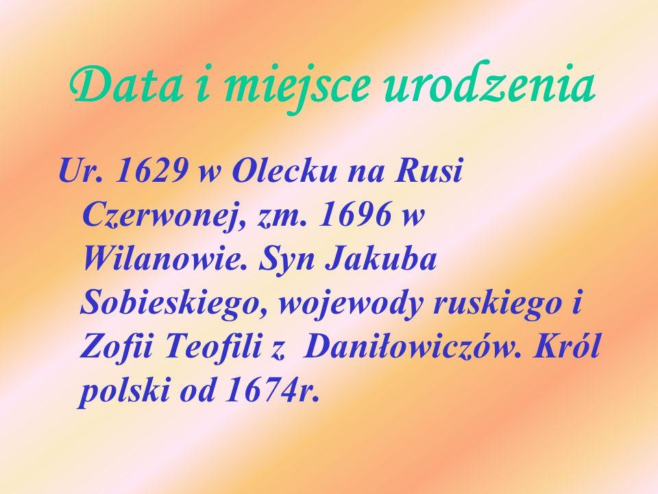 Data i miejsce urodzenia Ur. 1629 w Olecku na Rusi Czerwonej, zm. 1696 w Wilanowie. Syn Jakuba Sobieskiego, wojewody ruskiego i Zofii Teofili z Daniło