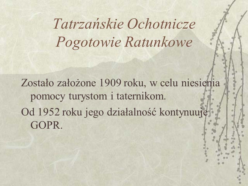 TATRZAŃSKI PARK NARODOWY Założony został w 1954 roku. Występuje w Tatrach Wysokich i Tatrach Zachodnich. Jego powierzchnia wynosi 20 927 ha.