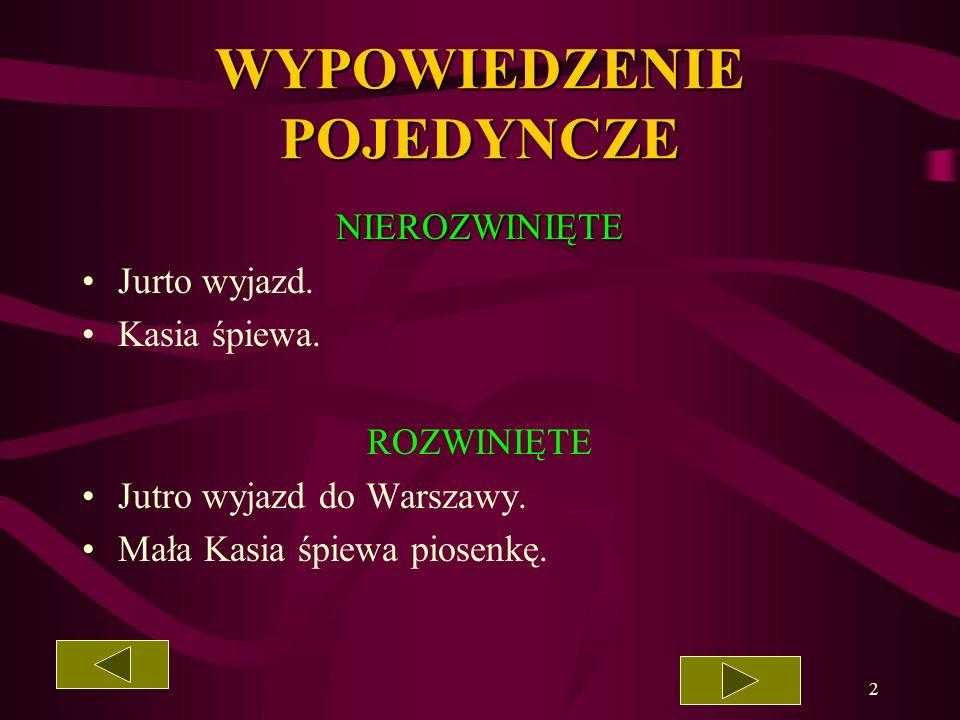 1 GRAMATYKA NA BARDZO DOBRY RODZAJE WYPOWIEDZEŃ Przygotowała Małgorzata Kotkowiak