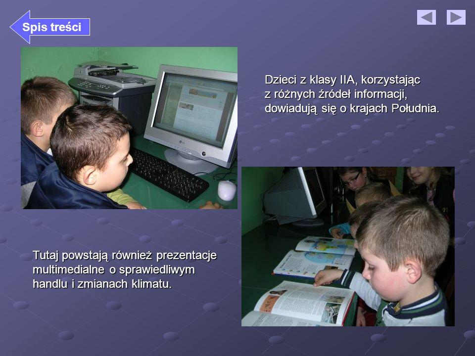 Dzieci z klasy IIA, korzystając z różnych źródeł informacji, dowiadują się o krajach Południa. Tutaj powstają również prezentacje multimedialne o spra