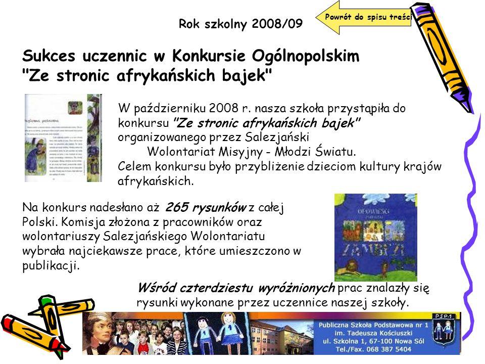 Rok szkolny 2008/09 Sukces uczennic w Konkursie Ogólnopolskim