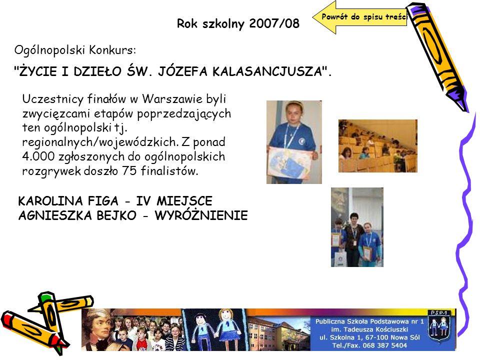 Powrót do spisu treści Rok szkolny 2007/08 Ogólnopolski Konkurs: