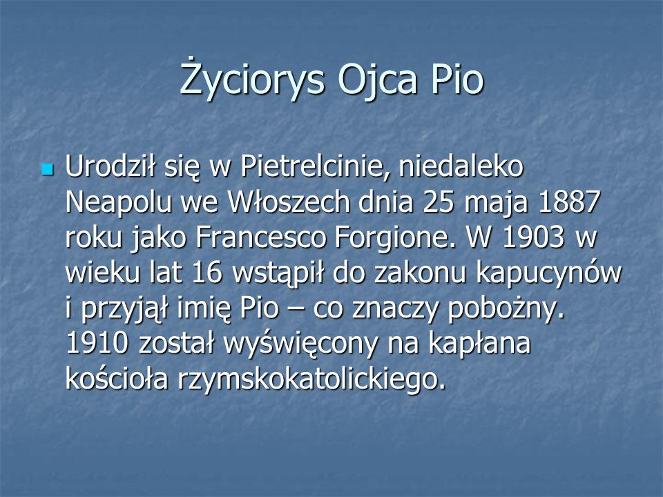 Stygmaty Ojca Pio Według relacji świadków 20 września 1918 pojawiły się stygmaty na jego dłoniach, stopach i na boku.