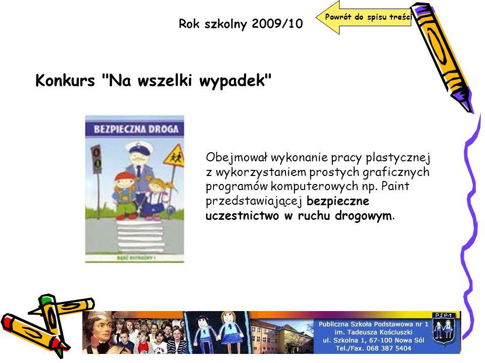 Rok szkolny 2009/10 Konkurs