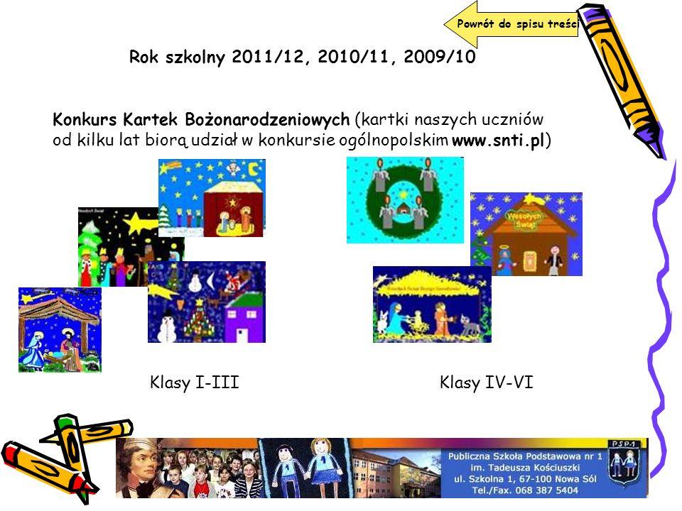 Powrót do spisu treści Konkurs Kartek Bożonarodzeniowych (kartki naszych uczniów od kilku lat biorą udział w konkursie ogólnopolskim www.snti.pl) Klas
