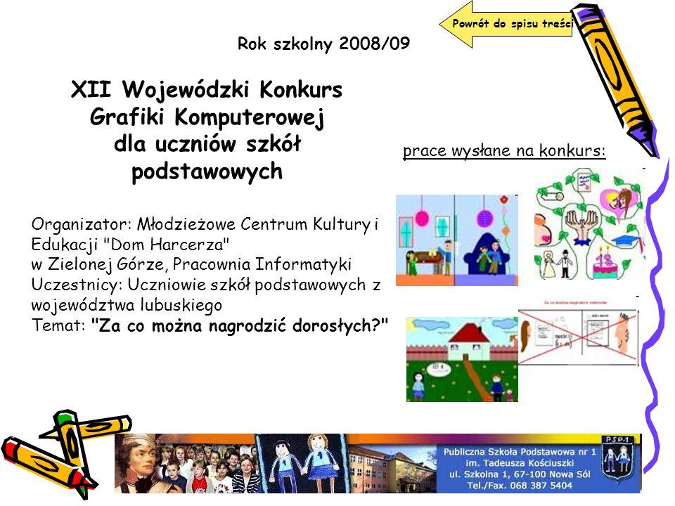 XII Wojewódzki Konkurs Grafiki Komputerowej dla uczniów szkół podstawowych Organizator: Młodzieżowe Centrum Kultury i Edukacji