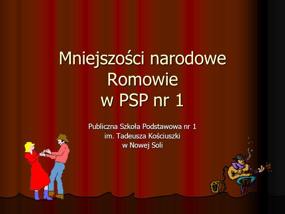 Mniejszości narodowe Romowie w PSP nr 1 Publiczna Szkoła Podstawowa nr 1 im. Tadeusza Kościuszki w Nowej Soli
