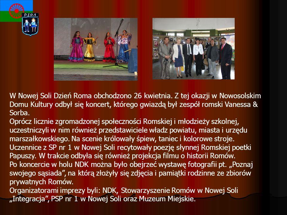 W Nowej Soli Dzień Roma obchodzono 26 kwietnia. Z tej okazji w Nowosolskim Domu Kultury odbył się koncert, którego gwiazdą był zespół romski Vanessa &