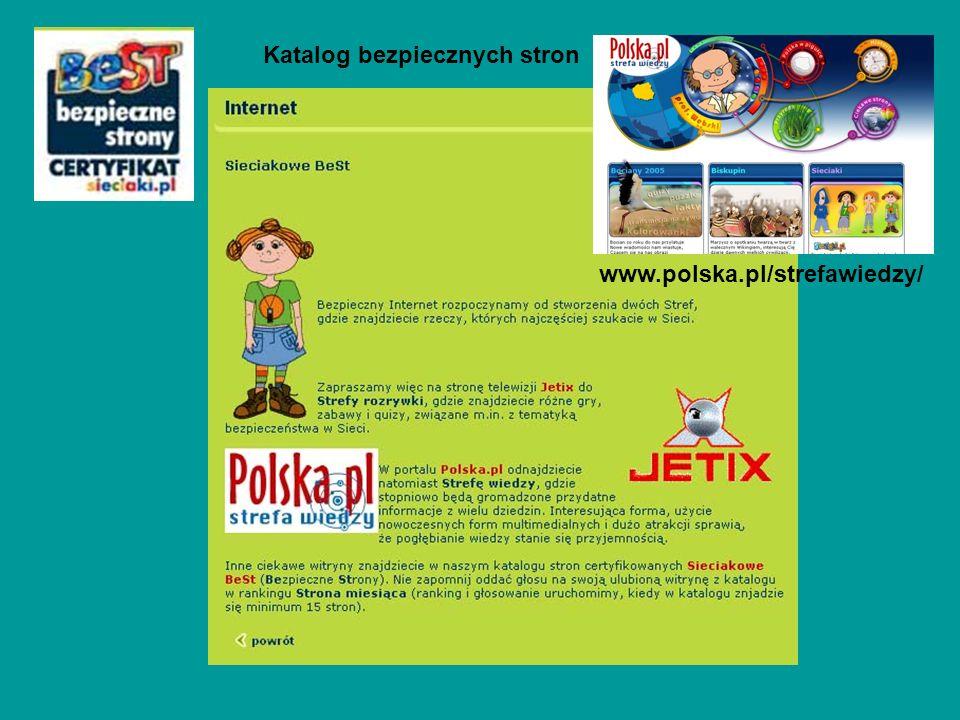 Katalog bezpiecznych stron www.polska.pl/strefawiedzy/