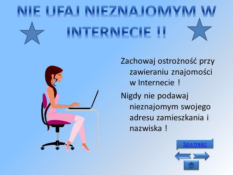 -Nie ufaj nieznajomym w internecie !!Nie ufaj nieznajomym w internecie !.