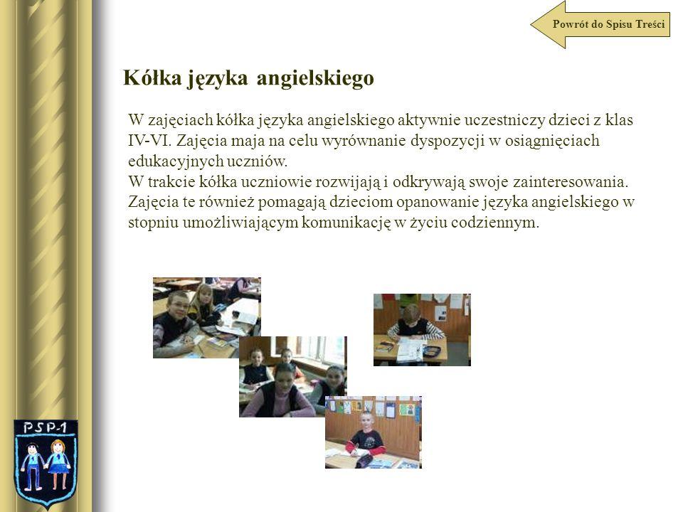 Powrót do Spisu Treści Kółka języka angielskiego W zajęciach kółka języka angielskiego aktywnie uczestniczy dzieci z klas IV-VI. Zajęcia maja na celu
