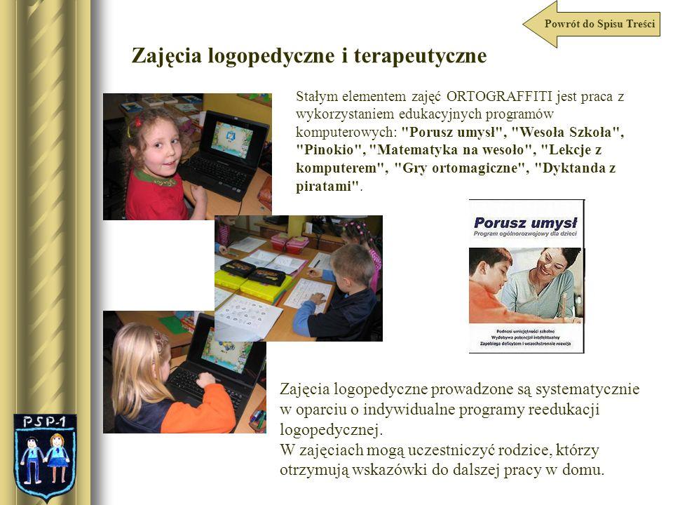Powrót do Spisu Treści Zajęcia logopedyczne i terapeutyczne Stałym elementem zajęć ORTOGRAFFITI jest praca z wykorzystaniem edukacyjnych programów kom