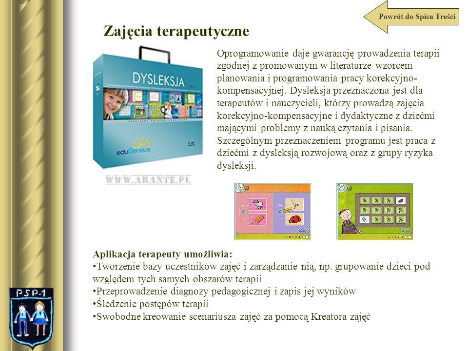Powrót do Spisu Treści Oprogramowanie daje gwarancję prowadzenia terapii zgodnej z promowanym w literaturze wzorcem planowania i programowania pracy k