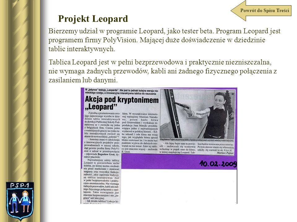 Powrót do Spisu Treści Projekt Leopard Bierzemy udział w programie Leopard, jako tester beta. Program Leopard jest programem firmy PolyVision. Mającej