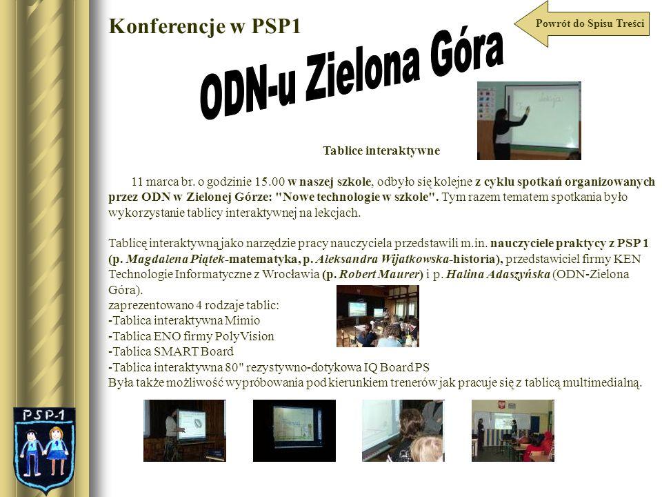 Powrót do Spisu Treści Konferencje w PSP1 Tablice interaktywne 11 marca br. o godzinie 15.00 w naszej szkole, odbyło się kolejne z cyklu spotkań organ