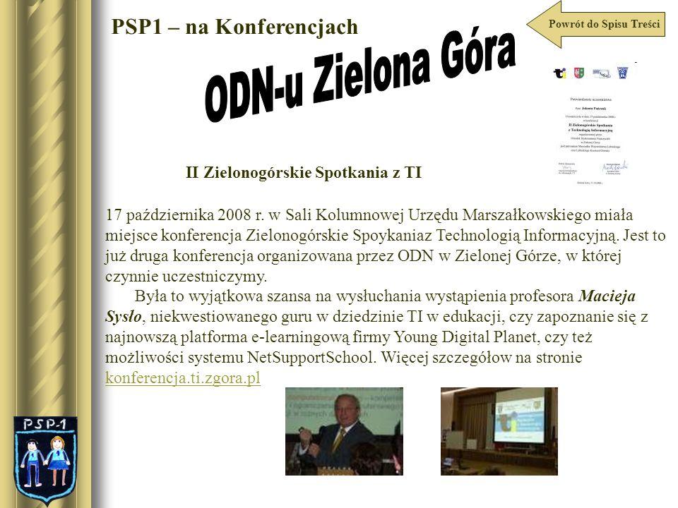Powrót do Spisu Treści PSP1 – na Konferencjach 17 października 2008 r. w Sali Kolumnowej Urzędu Marszałkowskiego miała miejsce konferencja Zielonogórs