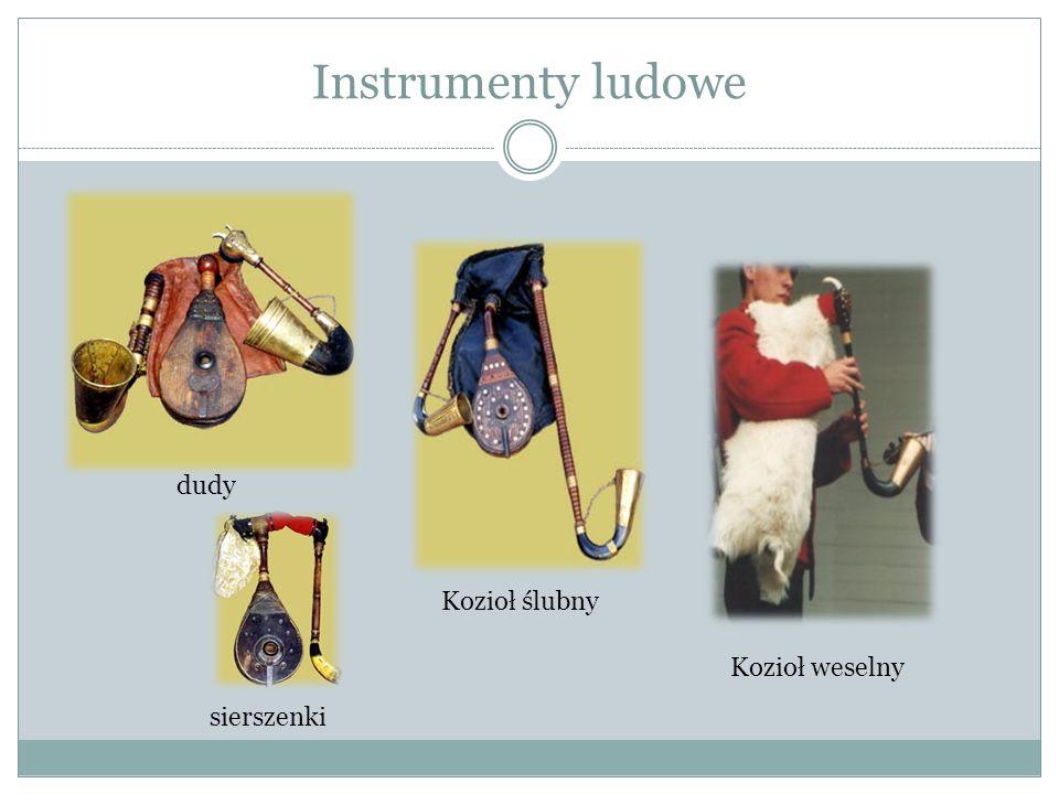 Instrumenty ludowe dudy sierszenki Kozioł ślubny Kozioł weselny