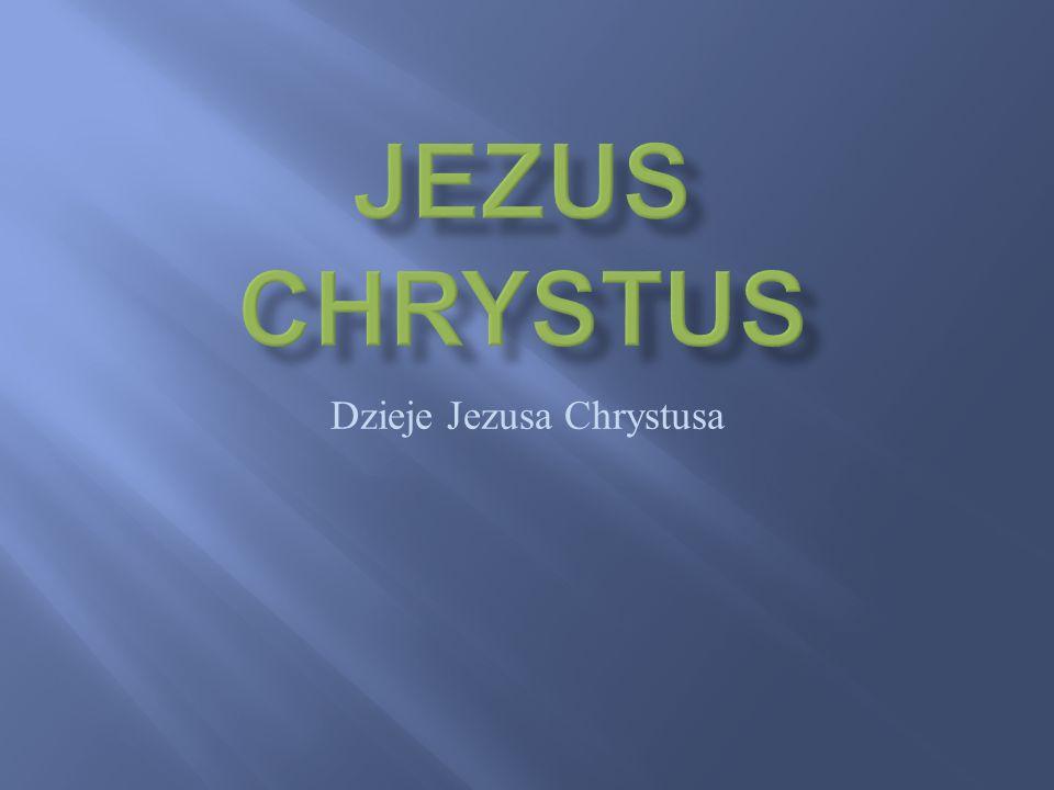 Dzieje Jezusa Chrystusa